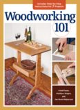 Woodworking 101  Skill-Building Projects that Teach the Basics