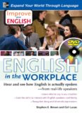 Improve Your English: English in the Workplace (Book): Hear and see how English is actually spoken