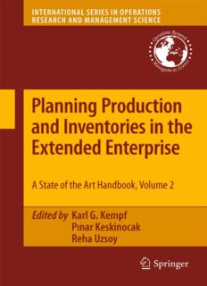 Planning Production and Inventories in the Extended Enterprise: A State-of-the-Art Handbook, Volume 2