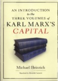 An Introduction to the three volums of Karl Marx's Capital