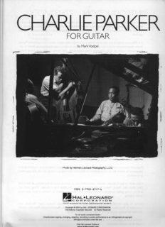 Charlie Parker for Guitar: Note-for-Note Transcriptions and Detailed Performance Notes for 18 Bebop Classics (Guitar Educational)