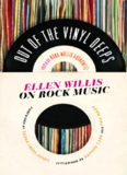 Out of the vinyl deeps : Ellen Willis on rock music