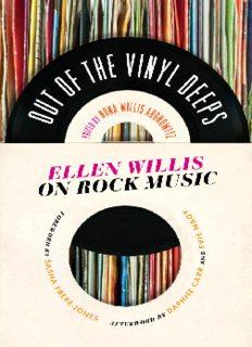 Out of the vinyl deeps : Ellen Willis on rock music