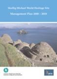 Skellig Michael World Heritage Site Management Plan 2008 – 2018