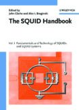 The SQUID Handbook: Fundamentals and Technology of SQUIDs and SQUID Systems