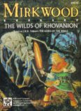 Mirkwood: The Wilds of Rhovanion (MERP Middle Earth Role Playing)