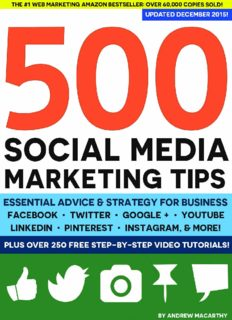 500 social media marketing tips : essential advice, hints and strategy for business : Facebook, Twitter, Pinterest, Google+, YouTube, Instagram, Linkedin, and more!