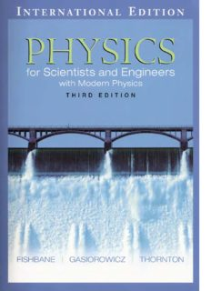 Physics : for scientists and engineers with modern physics