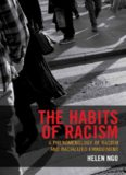 The Habits of Racism: A Phenomenology of Racism and Racialized Embodiment
