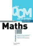 Les QCM de la prépa, Maths MPSI-PTSI-PCSI-BCPST 1re année