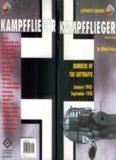 Kampfflieger Volume Three - Bombers of the Luftwaffe January 1942 - Summer 1943 (Luftwaffe Colours)