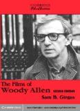 The Films of Woody Allen (Cambridge Film Classics)