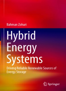 Hybrid Energy Systems: Driving Reliable Renewable Sources of Energy Storage