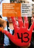 Hacer justicia en tiempos de transición César Rodríguez Garavito Meghan L. Morris