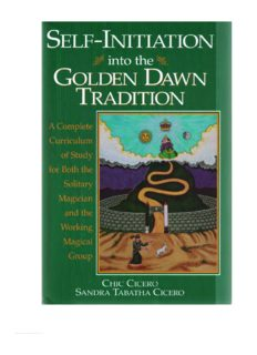 Self-Initiation Into the Golden Dawn Tradition: A Complete Cirriculum of Study for Both the Solitary Magician and the Working Magical Group (Llewellyn's Golden Dawn Series)