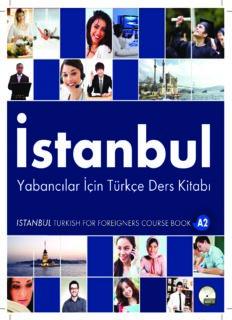 İstanbul. Yabancılar İçin Türkçe Ders Kitabı A2