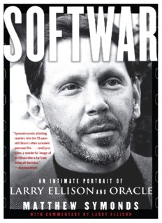 Softwar - An Intimate Portrait of Larry Ellison and Oracle