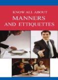 Know All About Manners & Etiquettes: a Comprehensive Guide on the Subject