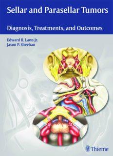 Sellar and Parasellar Tumors: Diagnosis, Treatments, and Outcomes