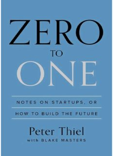 Peter Thiel, Blake Masters-Zero to One_ Notes on Startups, or How to Build the Future-Crown Business