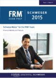 FRM Part I Book 3: Financial markets and products (2015 SchweserNotes)