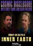 Cosmic Disclosure; Inner Earth Chronicles