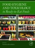 Food hygiene and toxicology in ready to eat foods