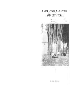 T ANTRA YOGA, NAD A YOGA AND KRIYA YOGA
