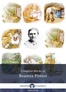 Complete Works of Beatrix Potter - Complete Peter Rabbit Books