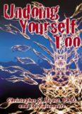 Undoing Yourself Too