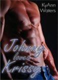 Johnny Loves Krissy