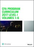 CFA Program Curriculum 2017 - Level I - Volumes 1-6