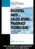 Essential Math and Calculations for Pharmacy Technicians (Plant Engineering Series)
