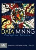 Jiawei Han, Micheline Kamber, ian Pei Data Mining 3 ed.pdf