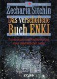Zecharia Sitchin - Das verschollene Buch ENKI