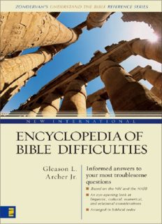 New International Encyclopedia of Bible Difficulties (Zondervan Understand the Bible Reference)