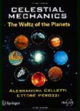 Celestial Mechanics: The Waltz of the Planets