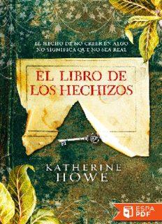 El Libro de los Hechizos - Katherine Howe.pdf