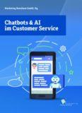 Chatbots & AI im Customer Service