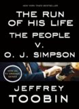 The Run of His Life: The People vs O.J. Simpson