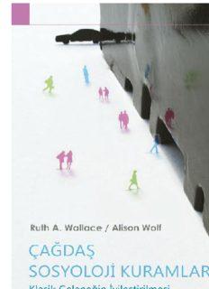 Çağdaş Sosyoloji Kuramları - Ruth A. Wallance