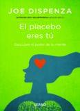 El placebo eres tú