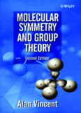 Molecular symmetry and group theory : a programmed introduction to chemical applications