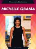 Michelle Obama: First Lady (Women of Achievement)