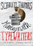 Monkeys with typewriters : how to write fiction and unlock the secret power of stories