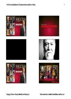 The Productivity Secrets of Superachievers by Darren Hardy 1 Copyright Darren Hardy. www ...