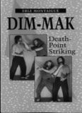 Dim-Mak Death-Point Striking - Erle Montaigue