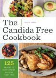 The candida free cookbook : 125 recipes to beat candida and live yeast free