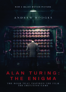 """Alan Turing: The Enigma: The Book That Inspired the Film """"The Imitation Game"""""""
