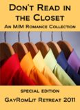 Don't Read in the Closet - GayRomLit Retreat 2011 Special Edition